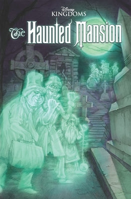 Disney Kingdoms Gn (Paperback) Haunted Mansion Graphic Novels published by Marvel Comics