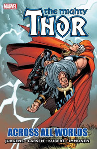 Thor Across All Worlds (Paperback) Graphic Novels published by Marvel Comics