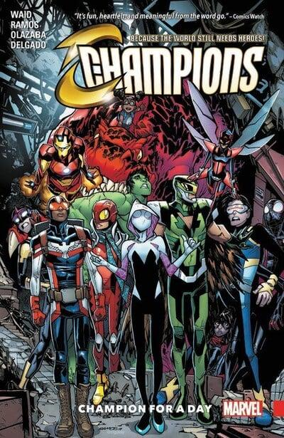 Champions (Paperback) Vol 03 Champion For A Day Graphic Novels published by Marvel Comics