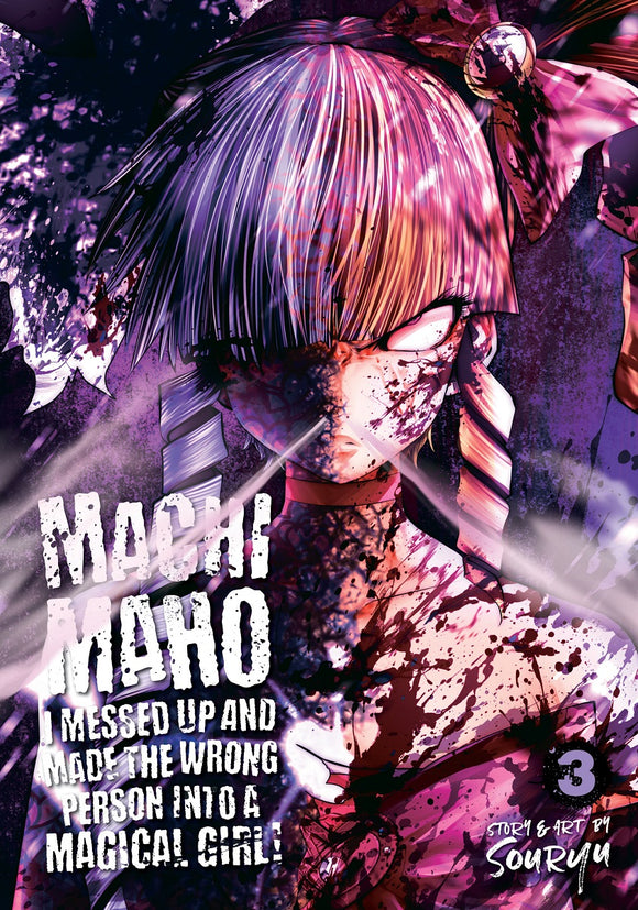 Machimaho: I Messed Up And Made The Wrong Person Into A Magical Girl! Manga  Vol 03 (Mature) Manga published by Seven Seas Entertainment Llc