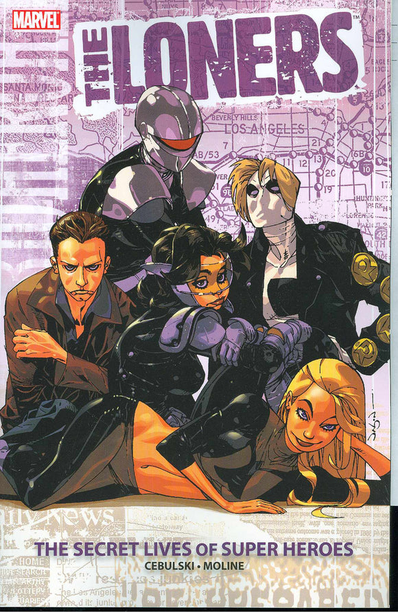 Loners (Paperback) The Secret Lives Of Super Heroes Graphic Novels published by Marvel Comics