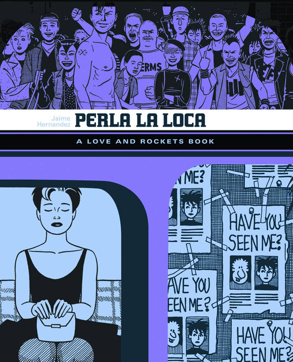 Love & Rockets Library Jaime Gn Vol 03 Perla La Loca (Mature) Graphic Novels published by Fantagraphics Books