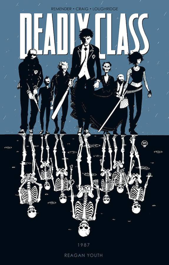 Deadly Class (Paperback) Vol 01 Reagan Youth (Mature) Graphic Novels published by Image Comics