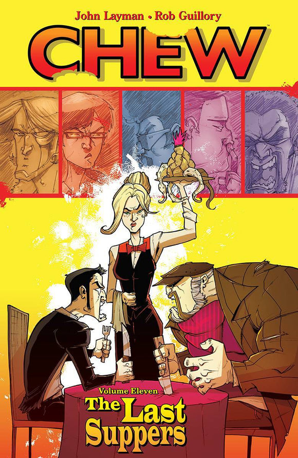 Chew (Paperback) Vol 11 Last Suppers (Mature) Graphic Novels published by Image Comics