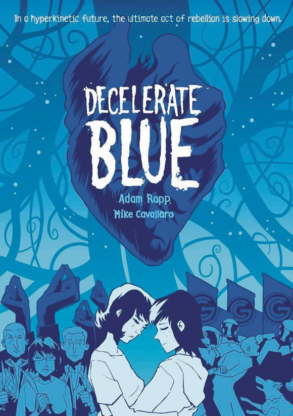 Decelerate Blue Gn Graphic Novels published by :01 First Second