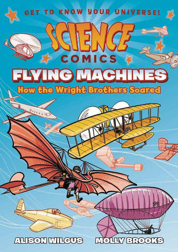 Science Comics Flying Machines (Paperback) Graphic Novels published by :01 First Second