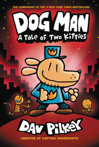 Dog Man (Hardcover) Vol 03 Tale Of Two Kitties Graphic Novels published by Graphix