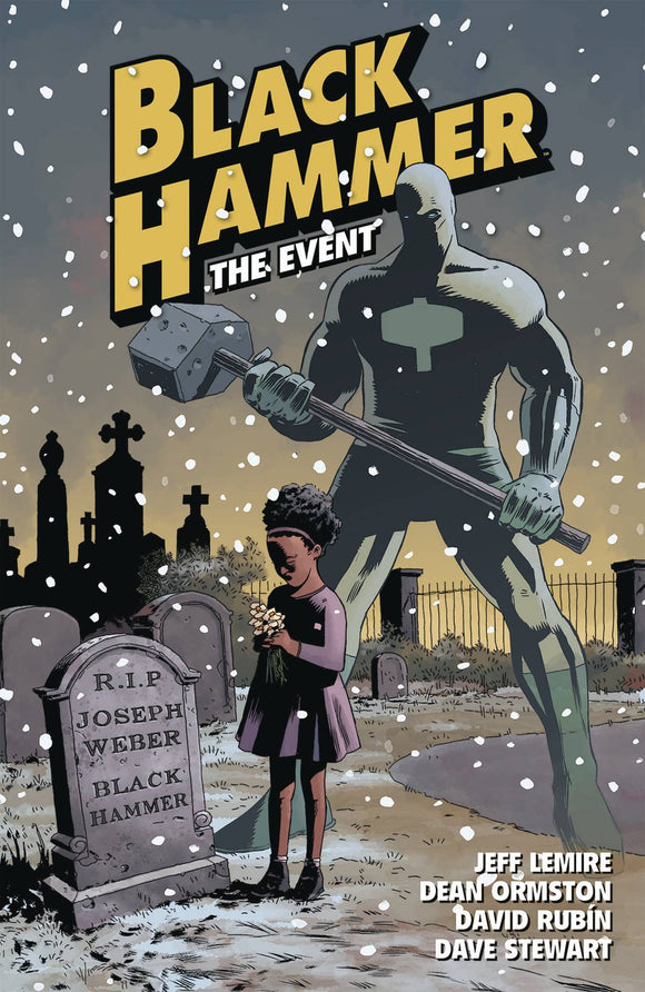 Black Hammer (Paperback) Vol 02 The Event Graphic Novels published by Dark Horse Comics