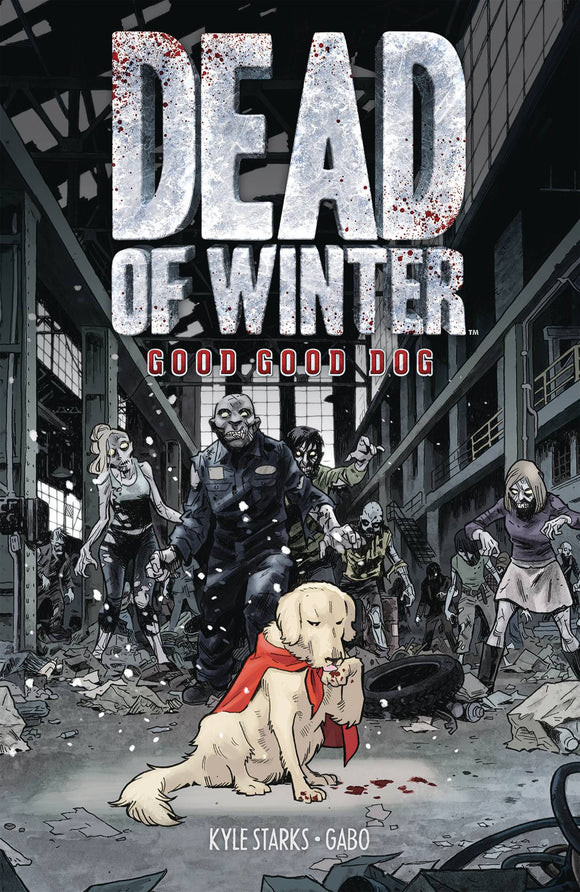 Dead Of Winter Gn Good Good Dog Graphic Novels published by Oni Press Inc.