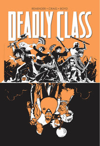 Deadly Class (Paperback) Vol 07 Love Like Blood (Mature) Graphic Novels published by Image Comics