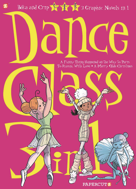 Dance Class 3in1 Gn Vol 01 Graphic Novels published by Papercutz