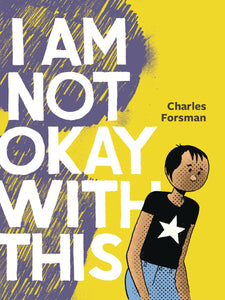 I Am Not Okay With This Gn Expanded Ed Graphic Novels published by Fantagraphics Books