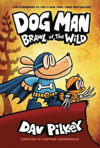 Dog Man (Hardcover) Vol 06 Brawl Of The Wild Graphic Novels published by Graphix