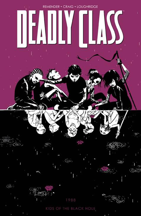 Deadly Class (Paperback) Vol 02 Kids Of The Black Hole (Mature) Graphic Novels published by Image Comics