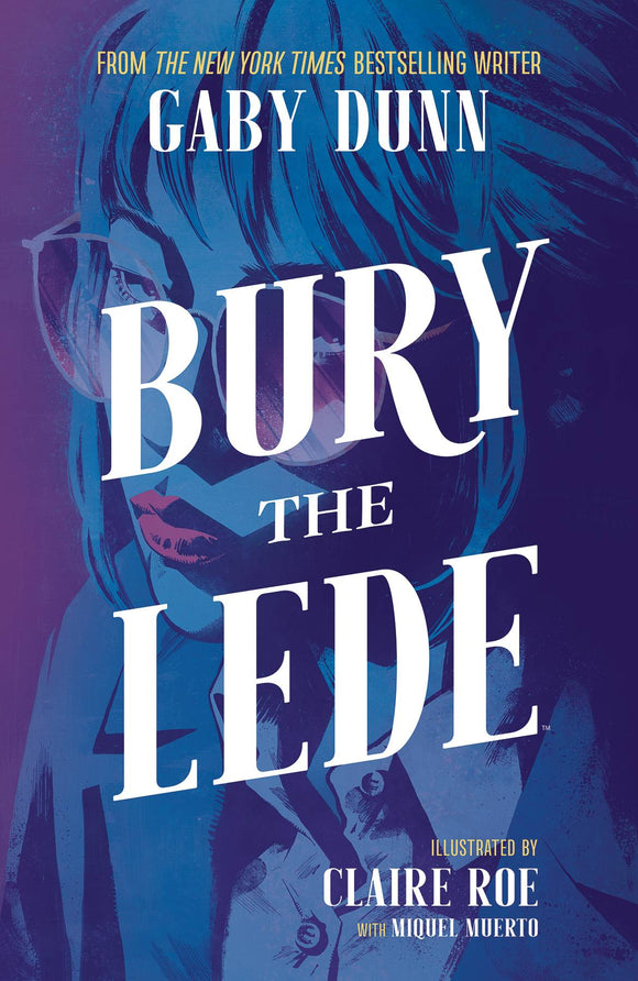 Bury The Lede (Paperback) Graphic Novels published by Boom! Studios