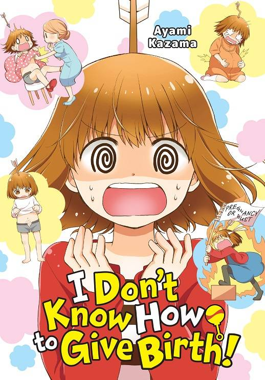 I Dont Know How To Give Birth (Manga) Manga published by Yen Press