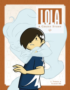 Lola A Ghost Story (Paperback) Gn Graphic Novels published by Oni Press Inc.