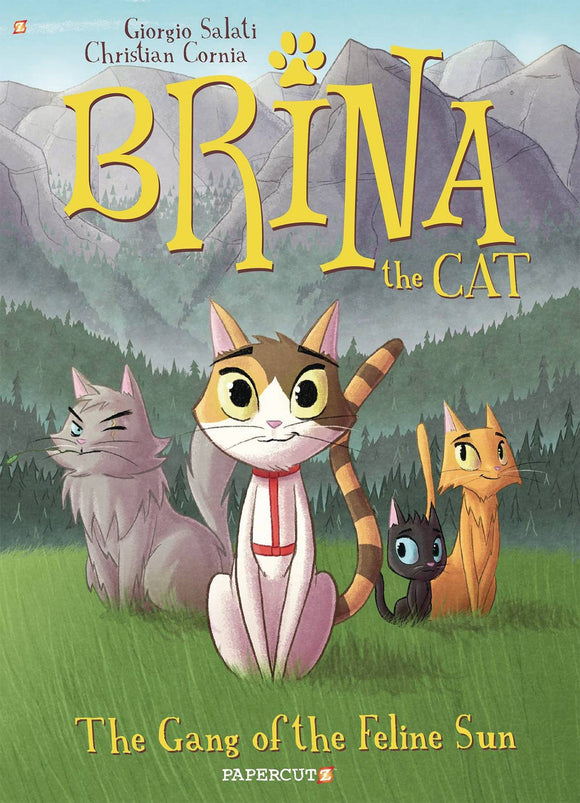 Brina The Cat (Paperback) Vol 01 Gang Of Feline Sun Graphic Novels published by Papercutz