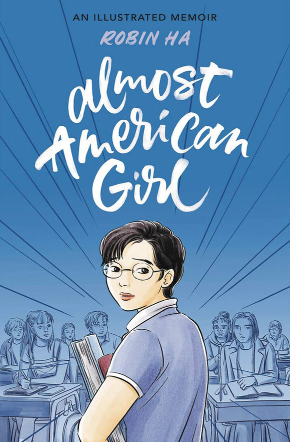 Almost American Girl Gn Graphic Novels published by Balzer + Bray