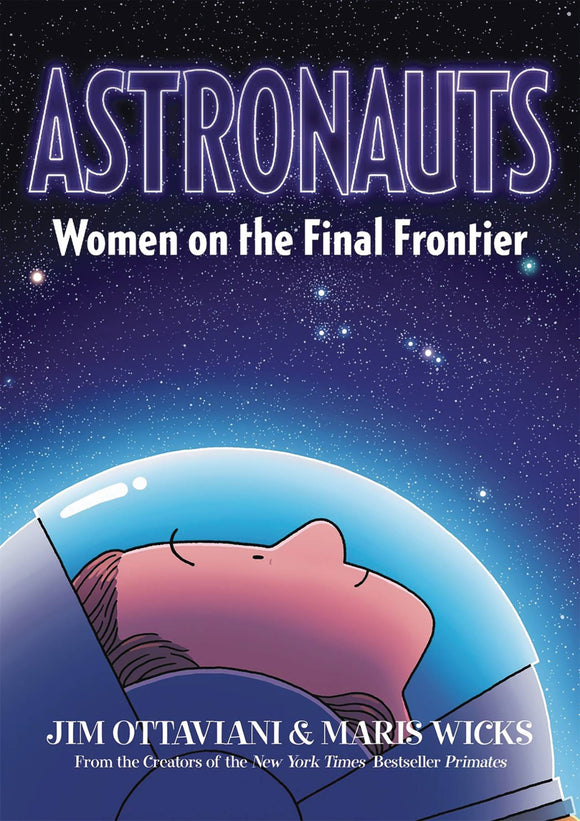 Astronauts Women On Final Frontier Sc Gn Graphic Novels published by :01 First Second