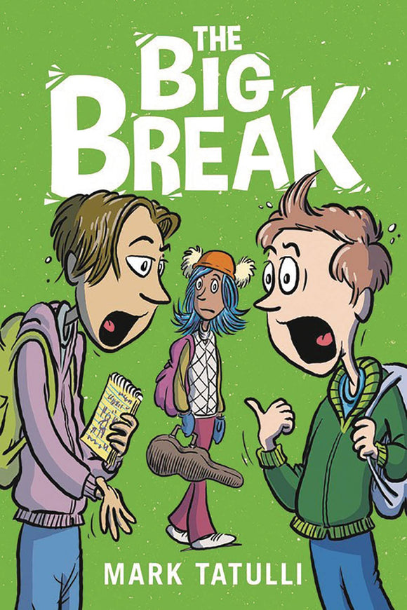 Big Break (Paperback) Graphic Novels published by Little Brown & Company