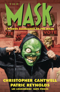 Mask I Pledge Allegiance To The Mask (Paperback) Graphic Novels published by Dark Horse Comics