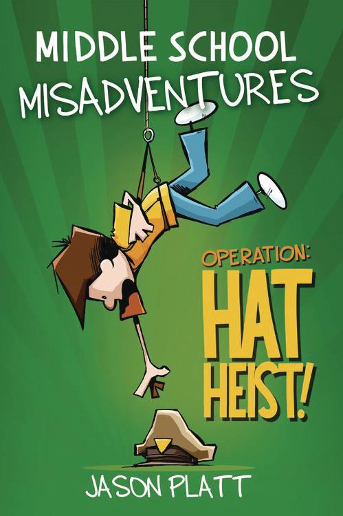 Middle School Misadventures Gn Vol 02 Hat Heist Graphic Novels published by Little Brown & Company