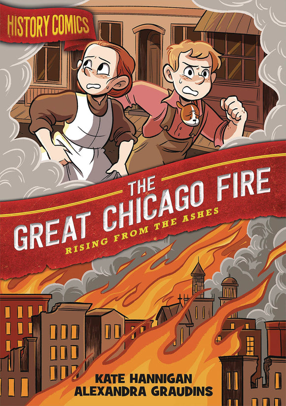History Comics Gn Great Chicago Fire Graphic Novels published by :01 First Second