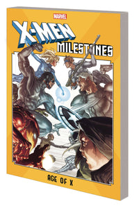 X-Men Milestones (Paperback) Age Of X Graphic Novels published by Marvel Comics