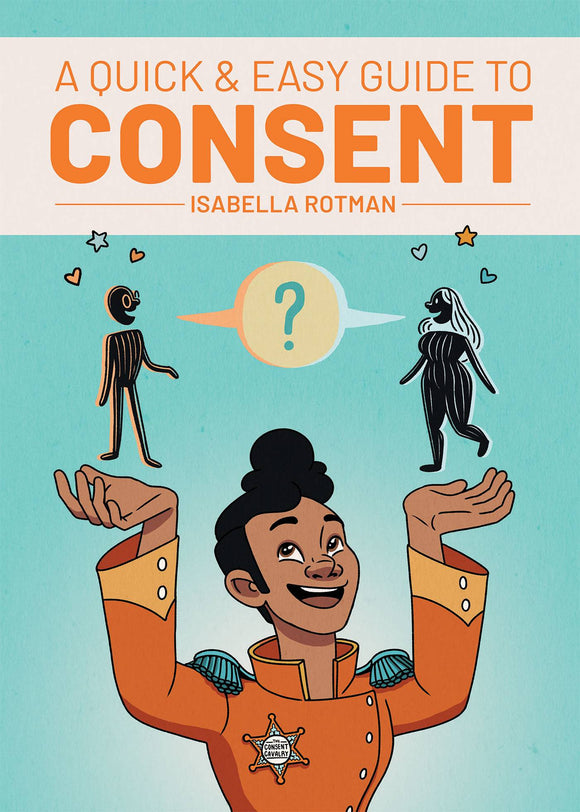 A Quick & Easy Guide To Consent (Paperback) (Mature) Graphic Novels published by Oni Press