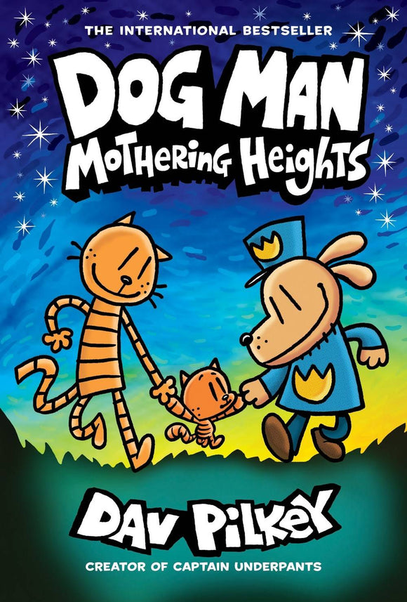 Dog Man Gn Vol 10 Mothering Heights Graphic Novels published by Graphix