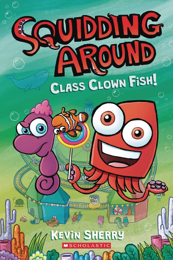 Squidding Around Gn Vol 02 Class Clown Fish Graphic Novels published by Graphix