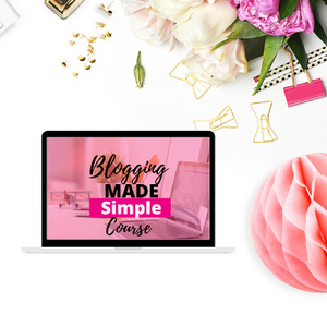 Blogging Made Simple Course