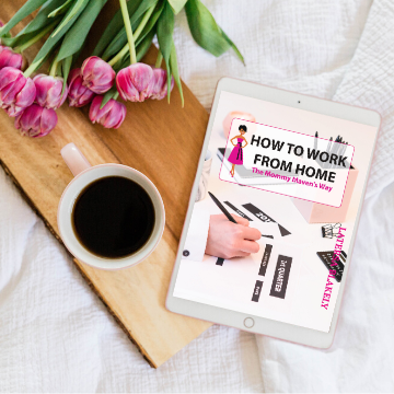Work From Home The Mommy Maven's Way eBook