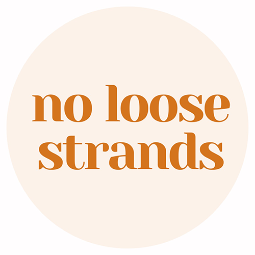 No Loose Strands