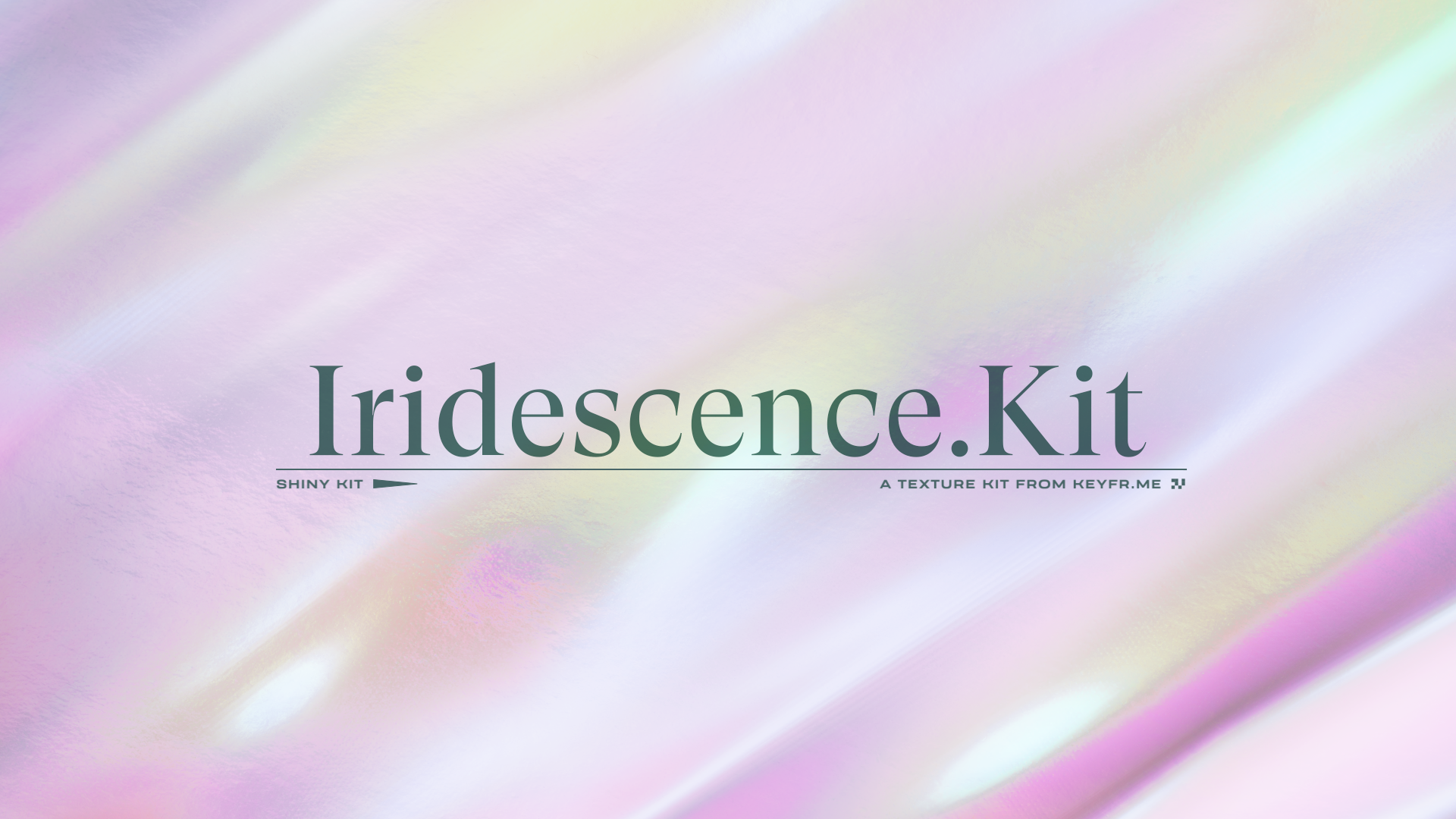 Iridescence.Kit