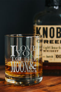 I Love You To The Moon and Back Old Fashion Glass