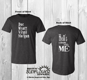 Doc Wyatt Virgil Morgan Hell's Comin With Me Front and Back White Graphic T-Shirt