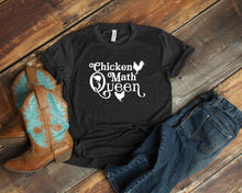 Load image into Gallery viewer, Chicken Math Queen T-Shirt