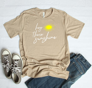 Hey There Sunshine T-Shirt