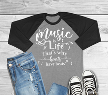 Load image into Gallery viewer, Music Is Life That's Why Hearts Have Beats Raglan T-Shirt