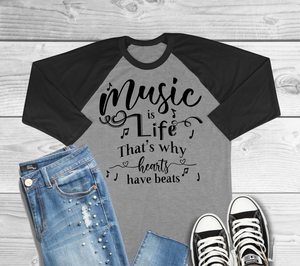 Music Is Life That's Why Hearts Have Beats Raglan T-Shirt