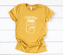 Load image into Gallery viewer, Teaching Is My Jam T-Shirt