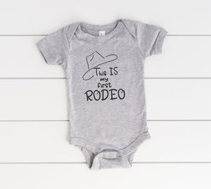 This Is My First Rodeo Infant Bodysuit
