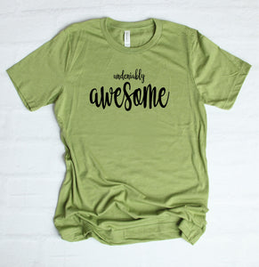 Undeniably Awesome T-Shirt