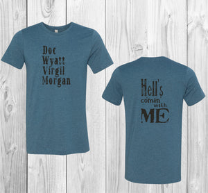 Doc Wyatt Virgil Morgan Hell's Comin With Me Front and Back Black Graphic T-Shirt