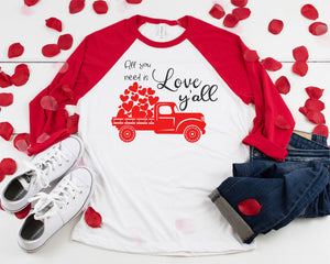 All You Need Is Love Y'all Valentine's Day Baseball Raglan T-Shirt
