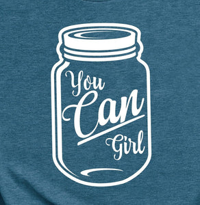 You Can Girl T-Shirt