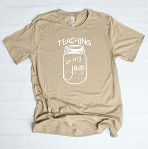 Teaching Is My Jam T-Shirt