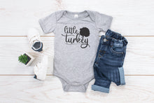 Load image into Gallery viewer, Little Turkey Infant Bodysuit Toddler Shirt or Youth Shirt